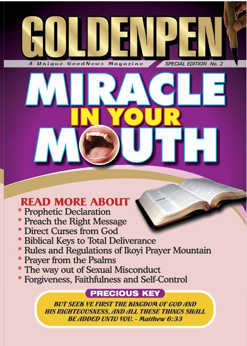 Golden Pen Magazine Special Edition 2- Miracle In Your Mouth By Clement  Ekundayo In PDF