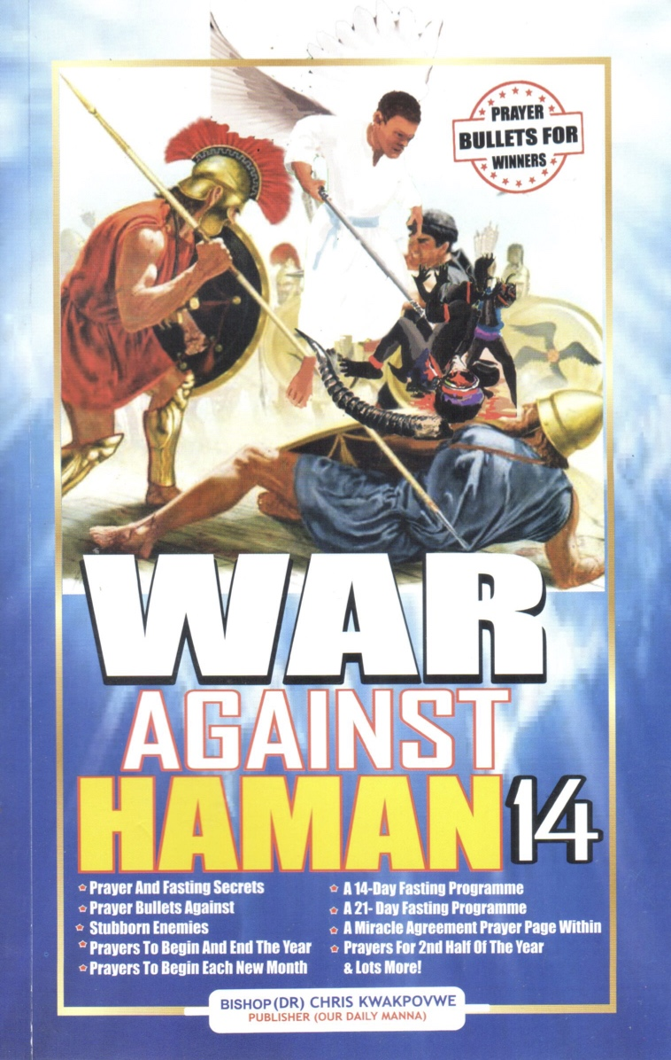 WAR AGAINST HAMAN -14 2019 edition by Bishop Dr  Chris E  Kwakpovwe in epub