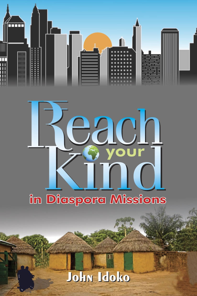 Reach Your Kind - Marketplace Discipleship by John Idoko