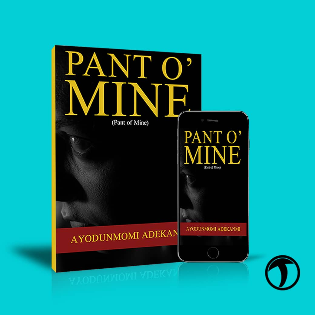 Pant O' Mine - Pant of Mine