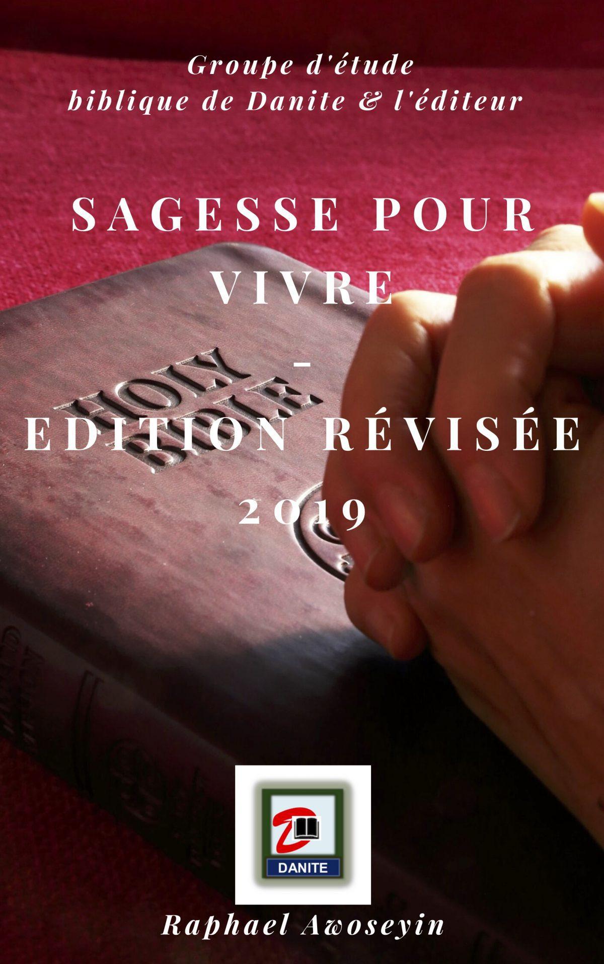 Sagesse pour vivre Edition révisée 2019 by Raphael Awoseyin