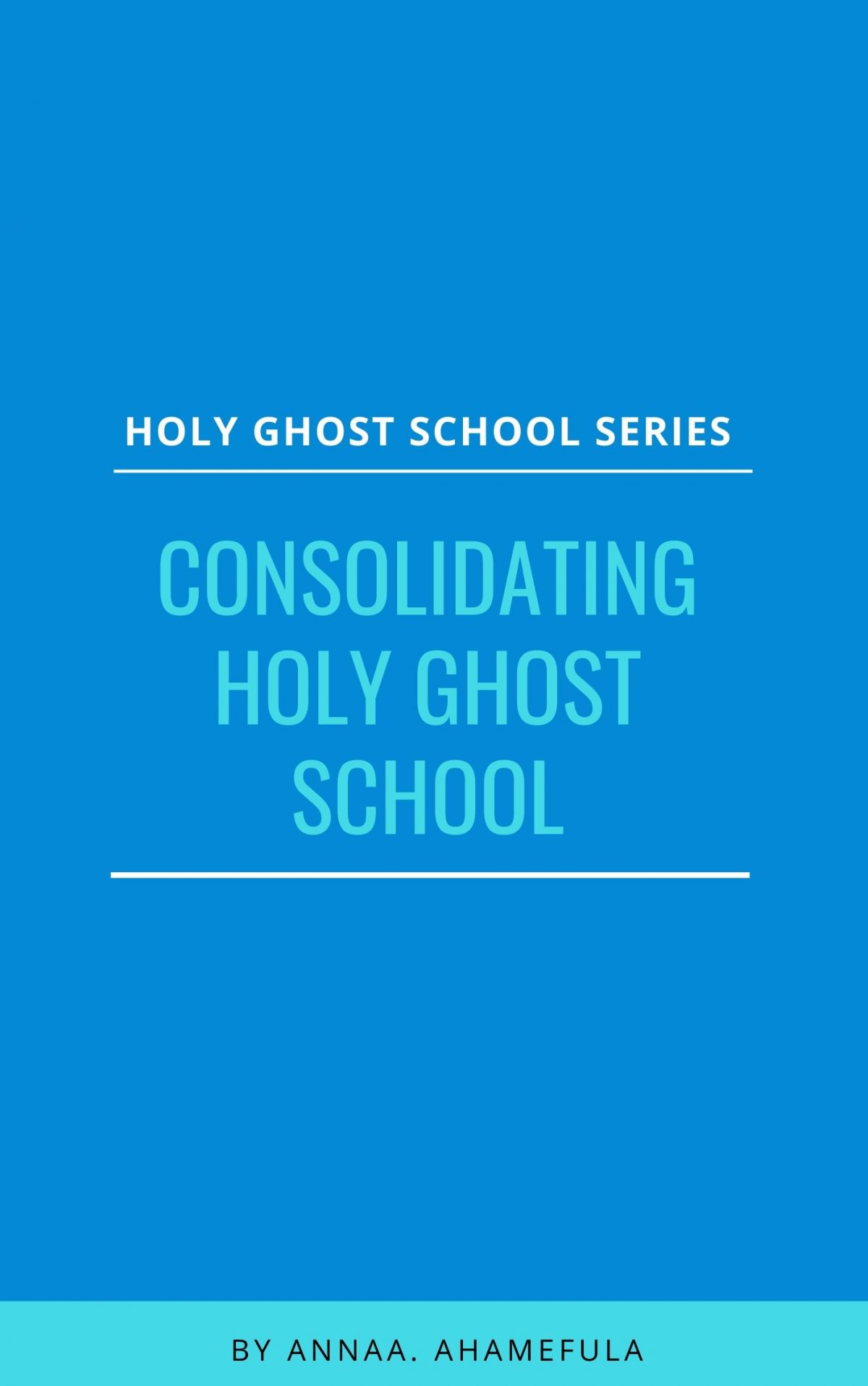 Consolidated holy ghost school
