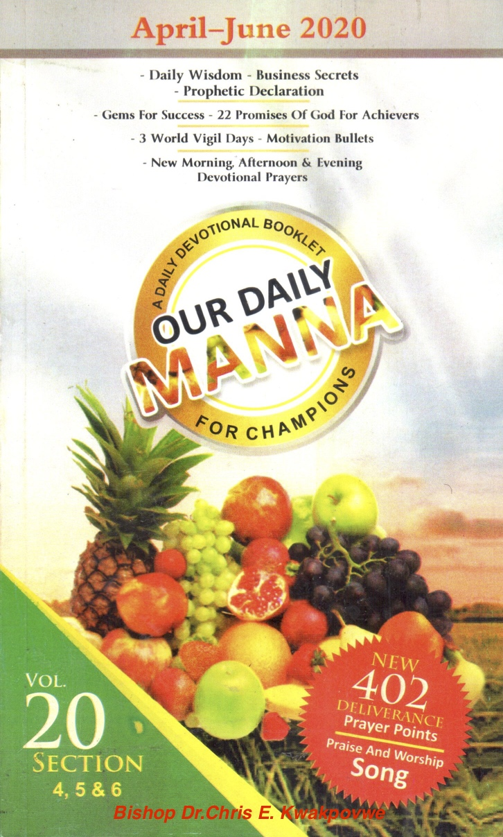 Our Daily Manna April - June 2020 A Devotional Booklet for Champions