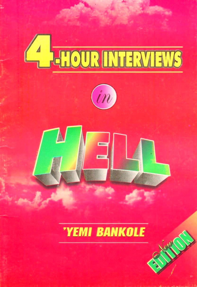 4 hours interviews in hell