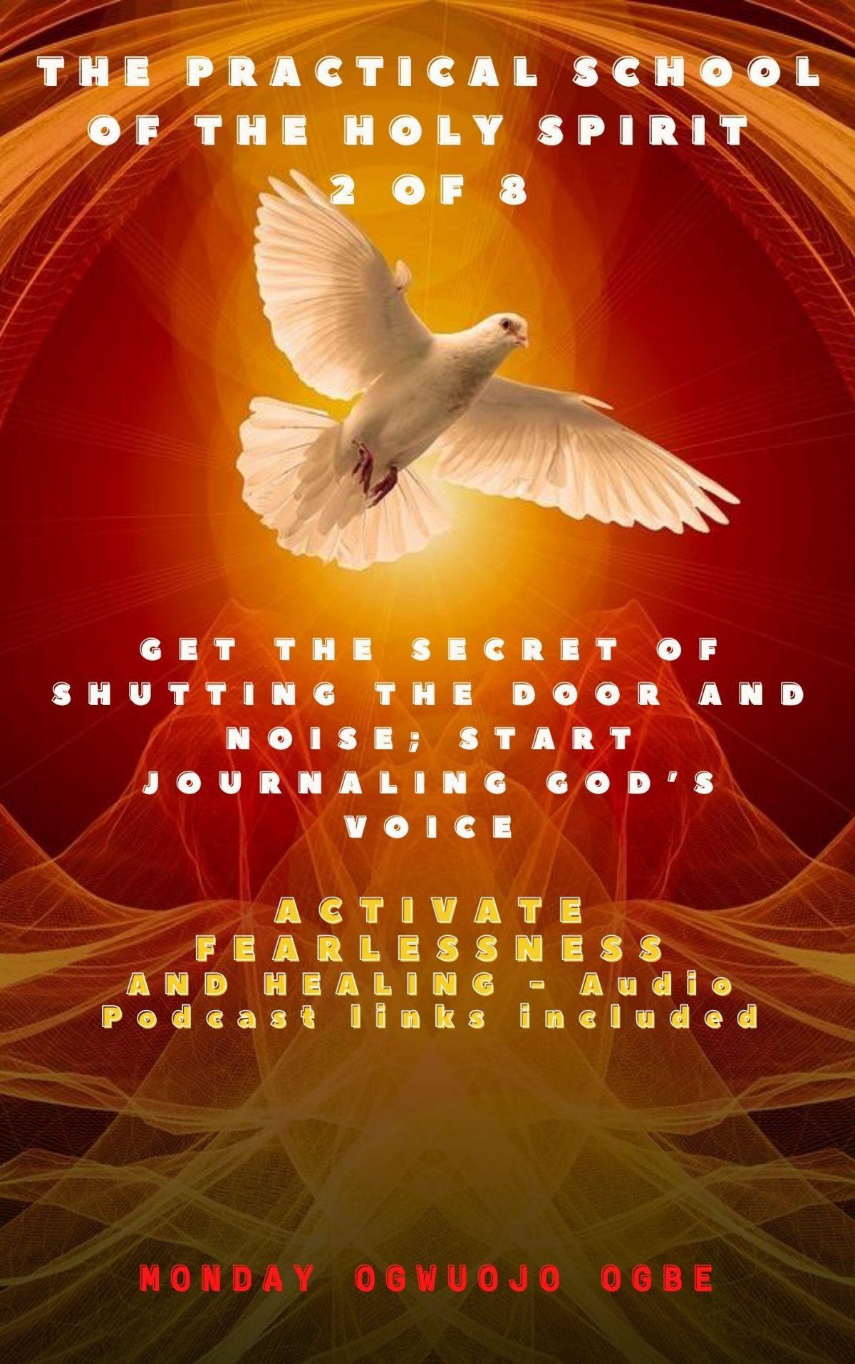 Practical School of te Holy Spirit 2 of 8
