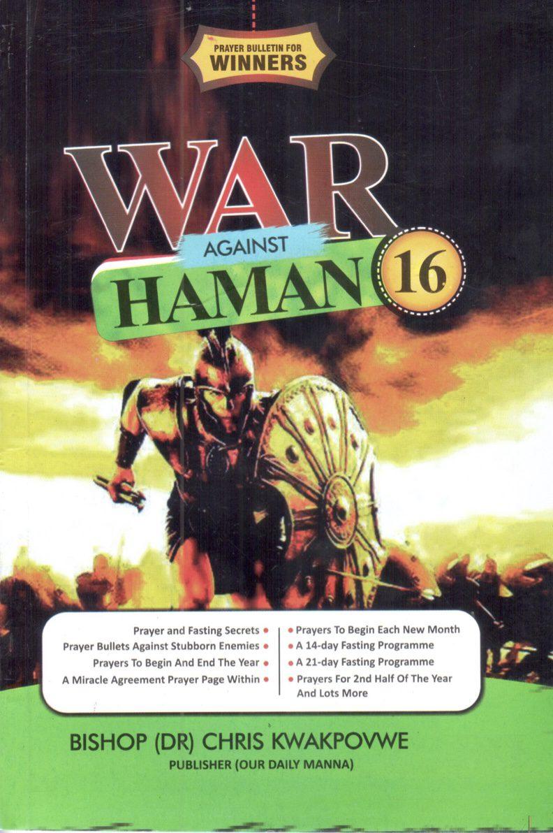 War Against Haman 16 - Prayer Bullets for winners 2021 Bishop Chris Kwakpovwe