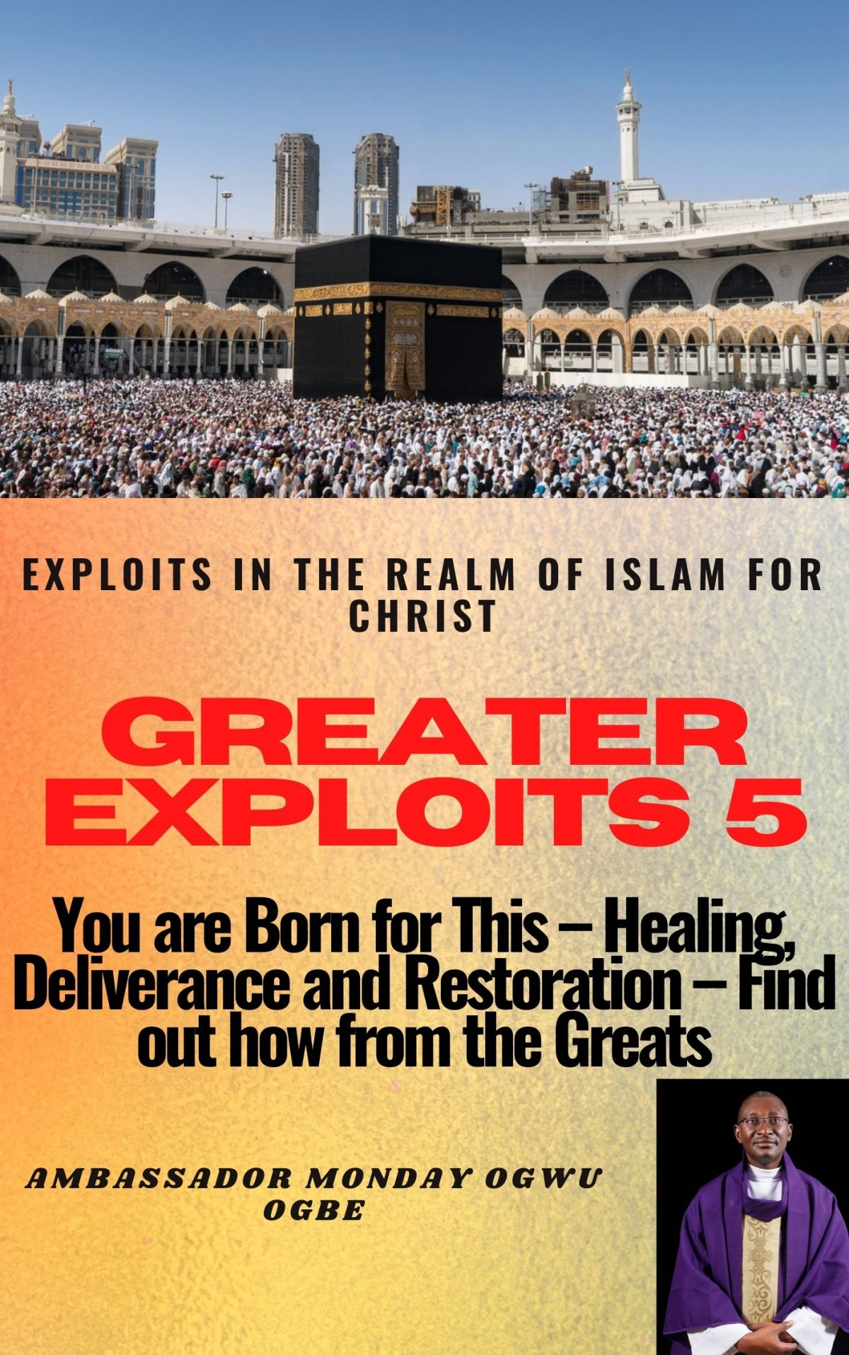 Greater Exploits 5 - Exploits in the Realm of Islam